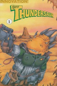 Thundersaurs: The Bodacious Adventures of Biff Thundersaur #1 FN; Innovation | s