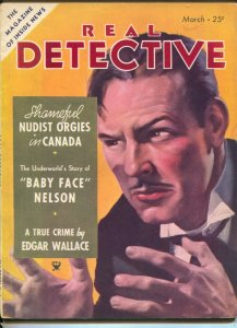 Real Detective 3/1935-pulp crime-Edgar Wallace-Baby Face Nelson-nudist orgies...