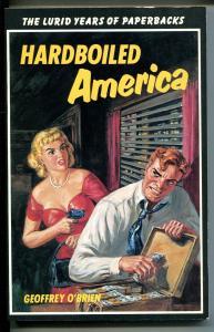 Hardboiled America 1981-Norman Saunders-pulps-paperbacks of 1950's-lurid-VF