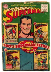 Superman #100 1955- Low grade key issue FAIR