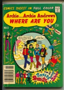 Archie Andrews Where Are You #8 1978-Fawcett-Betty-Veronica-Jack Kirby Fly Or...