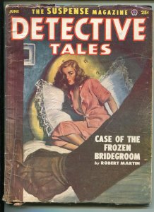 DETECTIVE TALES 06/1952-POPULAR PUBS-WEIRD MENACE-CRIME-PULP-HARD BOILED-vg+