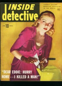 INSIDE DETECTIVE APRIL 1944-TEAPOT COVER-TRUE CRIME- VG