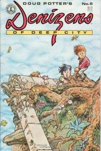 DENIZENS of DEEP CITY #5, NM-, Doug Potter, 1988 1989, Kitchen Sink