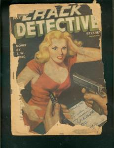 CRACK DETECTIVE STORIES PULP-MAY 1945-TW FORD-GOOD GIRL FR