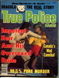 True Police Cases 10/1979-Globe-Dracula-Mad Cannibal-Oversexed Wife-VG