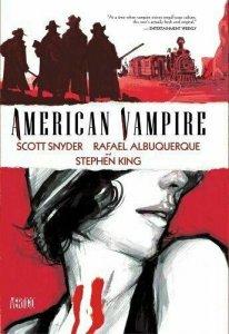 AMERICAN VAMPIRE VOL. 1 By Scott Snyder & Stephen King - Hardcover