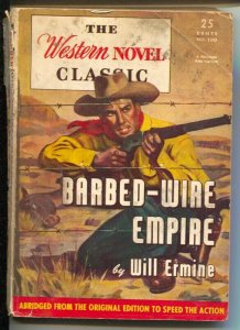Western Novel Classic #100 1950's-Barbed-Wire Empire-Will Ermine-digest format-G