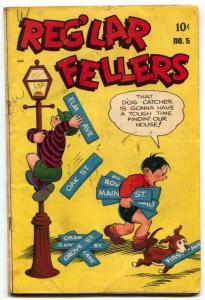 Reg'lar Fellers #5 1947- 1st issue- Golden Age comic VG+