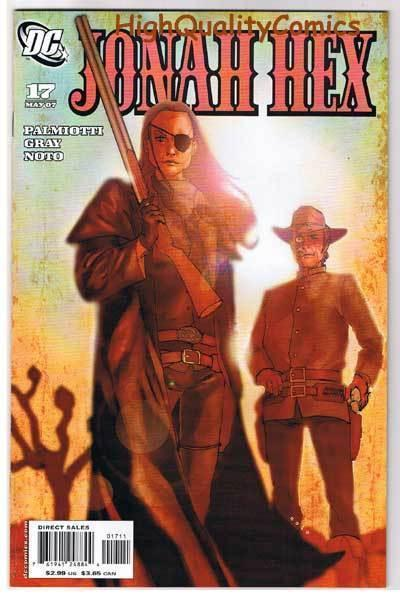 JONAH HEX #17, NM+, Justin Gray, Palmiotti, Noto, 2006, more JH in store