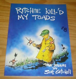 Ritchie Kill'd My Toads SC VF/NM true stories by scott getchell - skidmark press