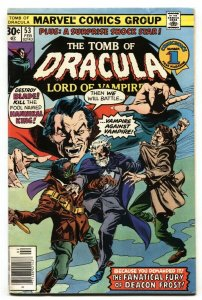 Tomb of Dracula #53 1977- Blade- Deacon Frost Hannibal King