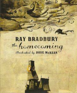 The HOMECOMING: RAY BRADBURY (New York, Collins Design) 1st Edition Hardcover