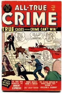 ALL-TRUE CRIME CASES #41-MARVEL PRE-CODE VIOLENCE-ORIENT EXPRESS-1950