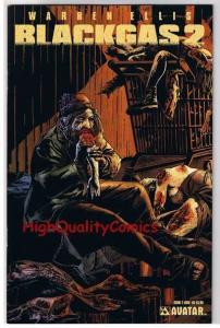 BLACK GAS 2 #2, NM, Gore, Warren Ellis, Zombies, Undead, 2006, more in store