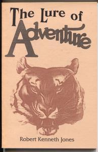 Lure of Adventure 1989-Robert Kenneth Jones-reprints 1924 Adventure pulp-VF