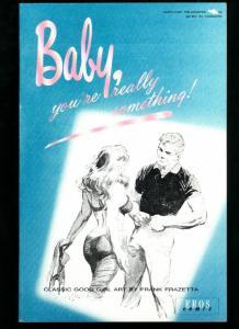 Frank Frazetta Baby You're Really Something-1990-GOOD GIRL ART-NICE COPY