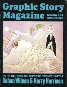 GRAPHIC STORY MAGAZINE #15-1973-GAHAN WILSON-HARRY HARRISON-WALLY WOOD-FANZINE