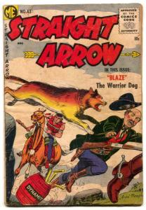 Straight Arrow #43 1955- Blaze Warrior Dog FAIR