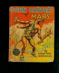 JOHN CARTER OF MARS-EDGAR RICE BURROUGHS-#1402-BIG LITTLE BOOKS-1940-vg VG