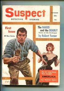 SUSPECT DETECTIVE STORIES-#1-NOV 1955-PULP-TENN-SOUTHERN STATES PEDIGREE-fn-
