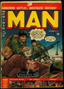 Man Comics #12 1952- Atlas War Comic- Maneely- Black Hate G/VG