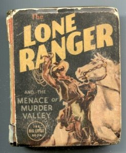 Lone Ranger and the Menace of Murder Valley Big Little Book 1938