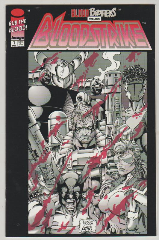 BLOODSTRIKE #1 - IMAGE COMICS - N/M - RUB THE BLOOD COVER