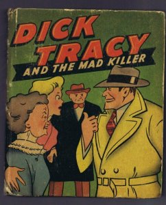 Dick Tracy and the Mad Killer ORIGINAL Vintage 1947 Whitman Big Little Book 1436