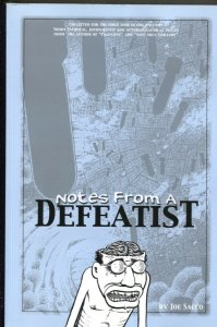 Notes From A Defeatist-Joe Sacco-2003-PB-VG/FN