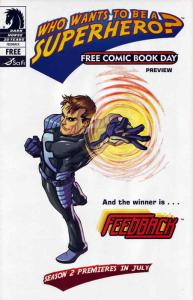 Who Wants To Be A Superhero? Free Comic Book Day Preview FCBD #2007 VF/NM; Dark