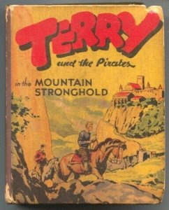 Terry and The Pirates -In The Mountain Stronghold #1499 1941-Milton Caniff ne...