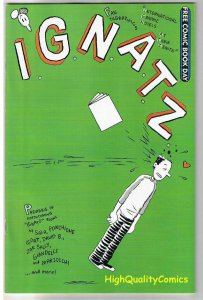 IGNATZ, Independent, Preview, Promo,2008, FCBD, NM