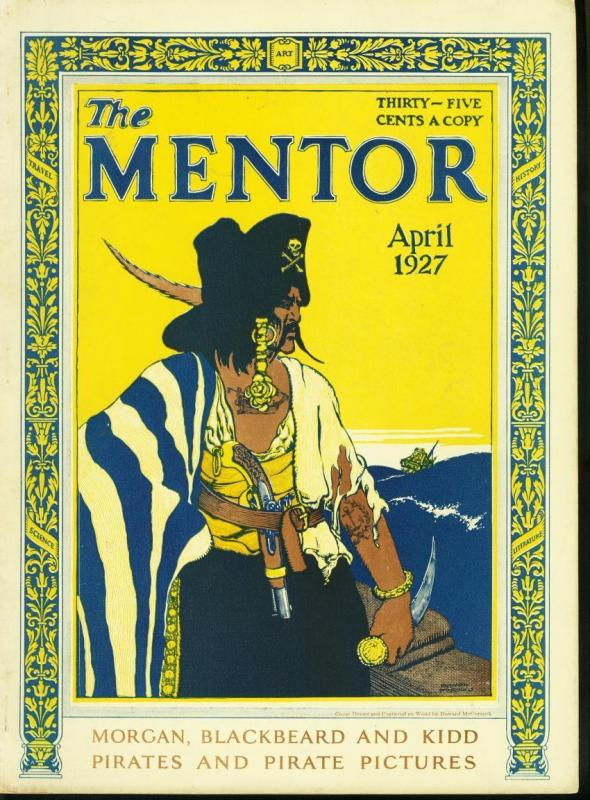 MENTOR APRIL 1927 PIRATE ISSUE BLACKBEARD PIRACY KIDD --FN