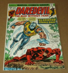Daredevil #113 FN/VF 1974 Marvel Bronze Age Comic Book Black Widow Gladiator App