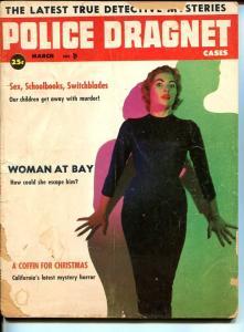 POLICE DRAGNET CASES-MAR 1957-SPICY-MURDER-VICE-SEX-RAPE-MASSACRE-good G