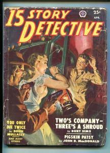 15 STORY DETECTIVE  04/1950-NORMAN SAUNDERS-JOHN D MACDONALD-PULP-vg