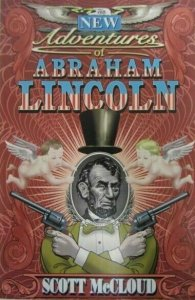 The New Adventures of Abraham Lincoln TPB - Image/Homage Comics - 1998
