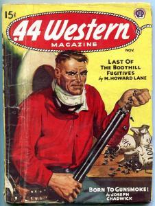 .44 Western Pulp November 1945- Joseph Chadwick- M Howard Lane G/VG