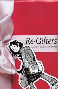 Re-Gifters #1 VF/NM; Minx   save on shipping - details inside