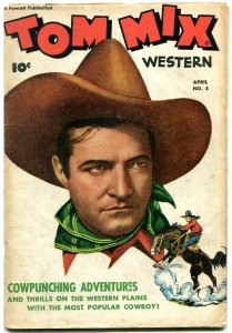 TOM MIX WESTERN #4   PHOTO COVER 1948 FAWCETT VG