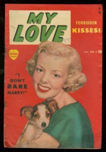 MY LOVE #3 1950-ROMANCE-PHOTO COVER-BOUND & GAGGED BABE VG