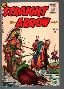 STRAIGHT ARROW COMICS#44-INDIAN STORIES BASED ON RADIO SERIES-MEAGHER-ME-19 VF-
