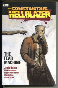 John Constantine Hellblazer: The Fear Machine-Jamie Delano-2008-PB-VG/FN