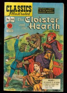 CLASSICS ILLUSTRATED #66 HRN 67-CLOISTER AND HEARTH-1ST VG/FN