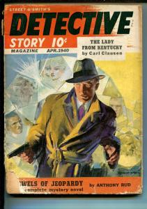 DETECTIVE STORY 04/1940-GUNMAN COVER-MODEST STEIN-VIOLENT-PULP CRIME-good