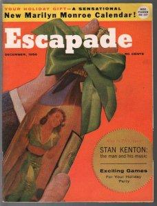 Escapade 12/1956-Stan Kenton-cheesecake pix-Marilyn Monroe calendar-VF+