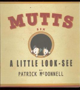 MUTTS VOL 6 TRADE PAPERBACK-MCDONNELL-LITTLE LOOK-SEE VF/NM