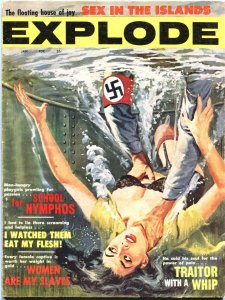 EXPLODE #1-JAN 1963-NAZI DROWNS TERRIFIED FEMALE-CHEESECAKE-PULP