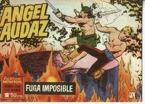 Angel Audaz facsimil numero 08: Fuga imposible